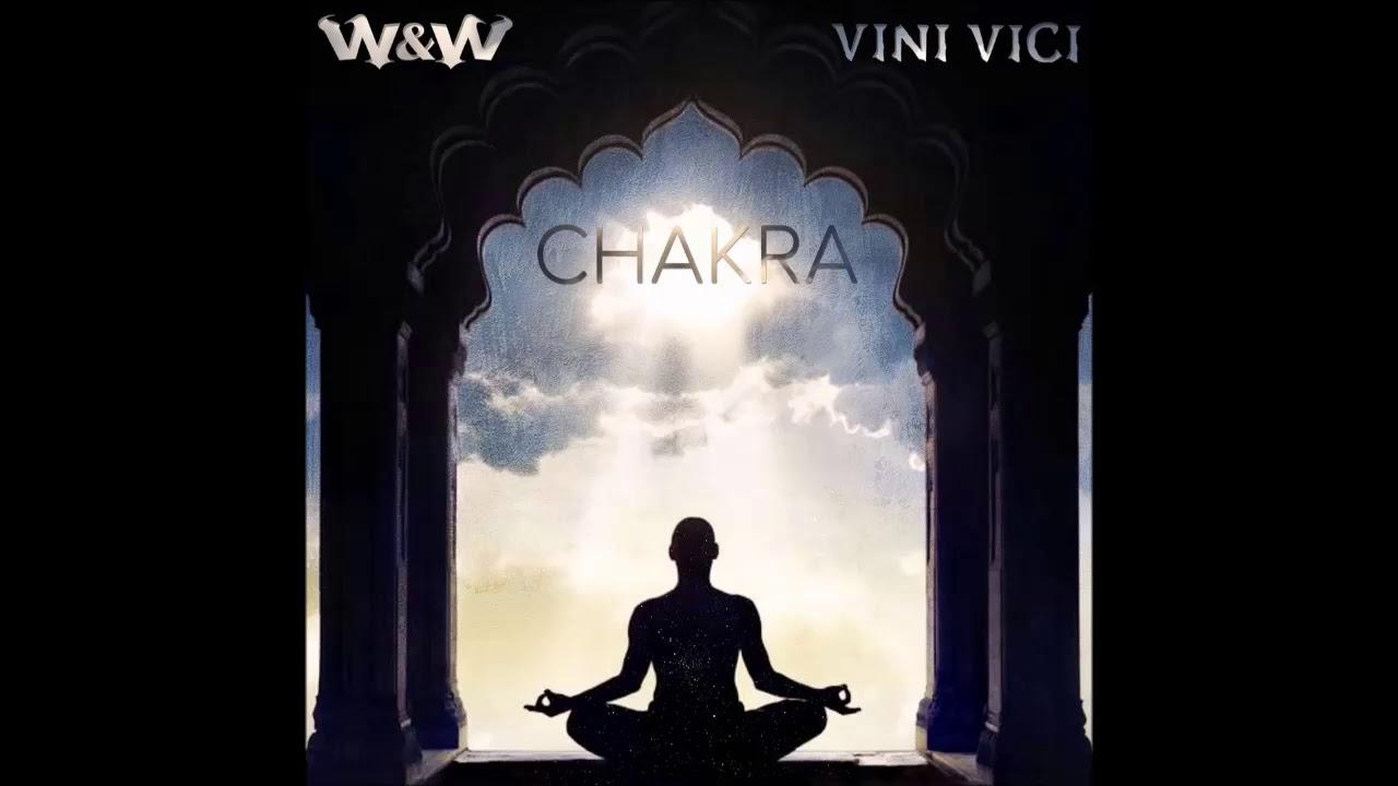 Vini Vici x W&W Chakra