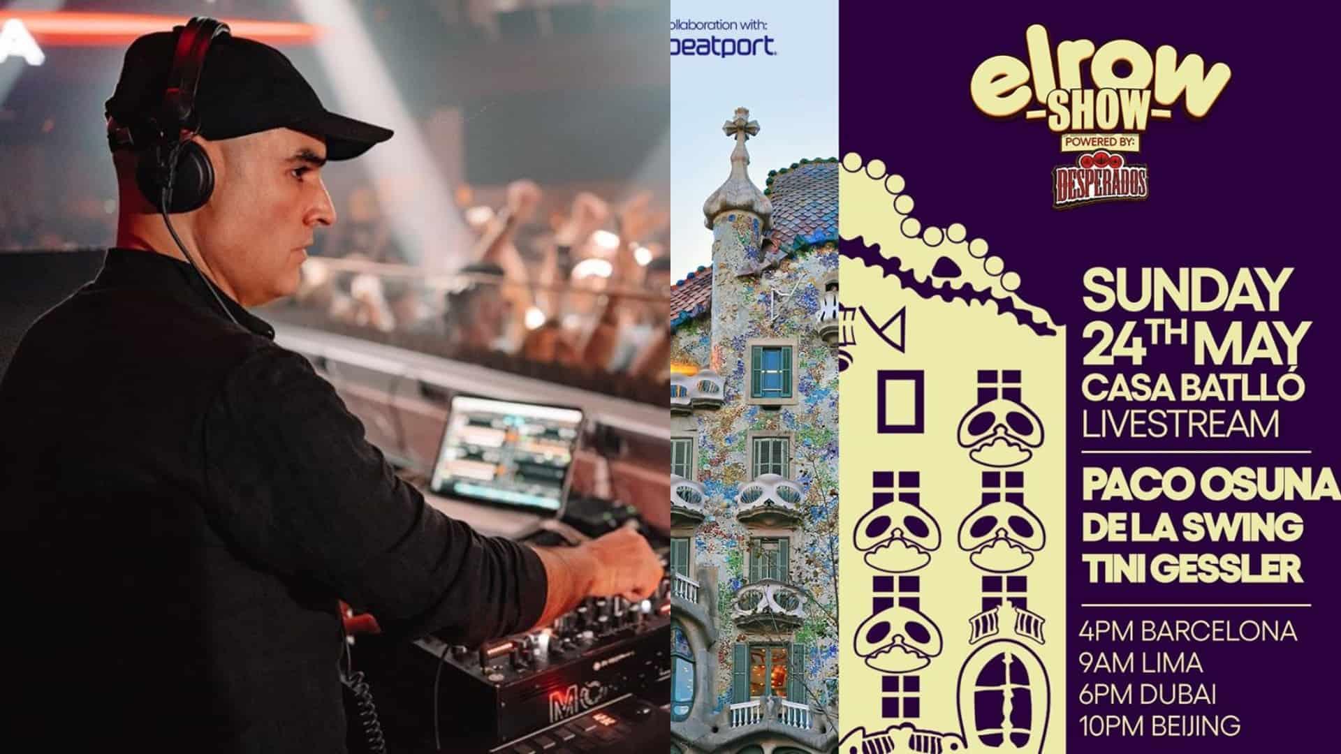 Desperados Elrow Set To Host Unique Live Streamed Party From Casa Batllo In Barcelona Edmli